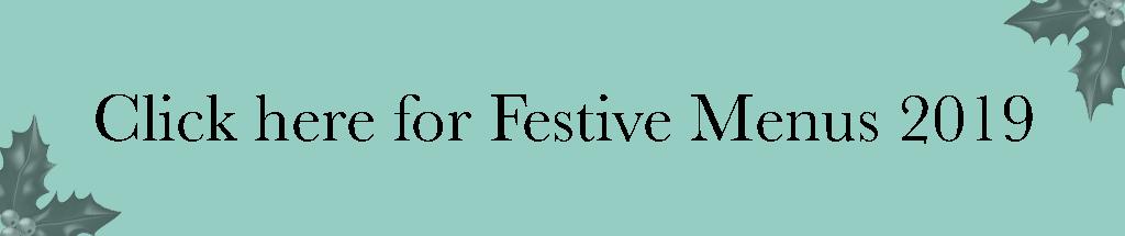 Click here for festive menu 2019 christmas food